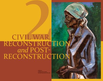 Civil War, Reconstruction and Post-Reconstruction